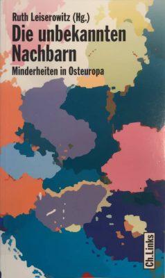 die-unbekannten-nachbarn-minderheiten-in-osteuropa-leiserowitz